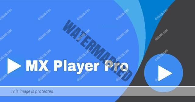 MX player pro 2021