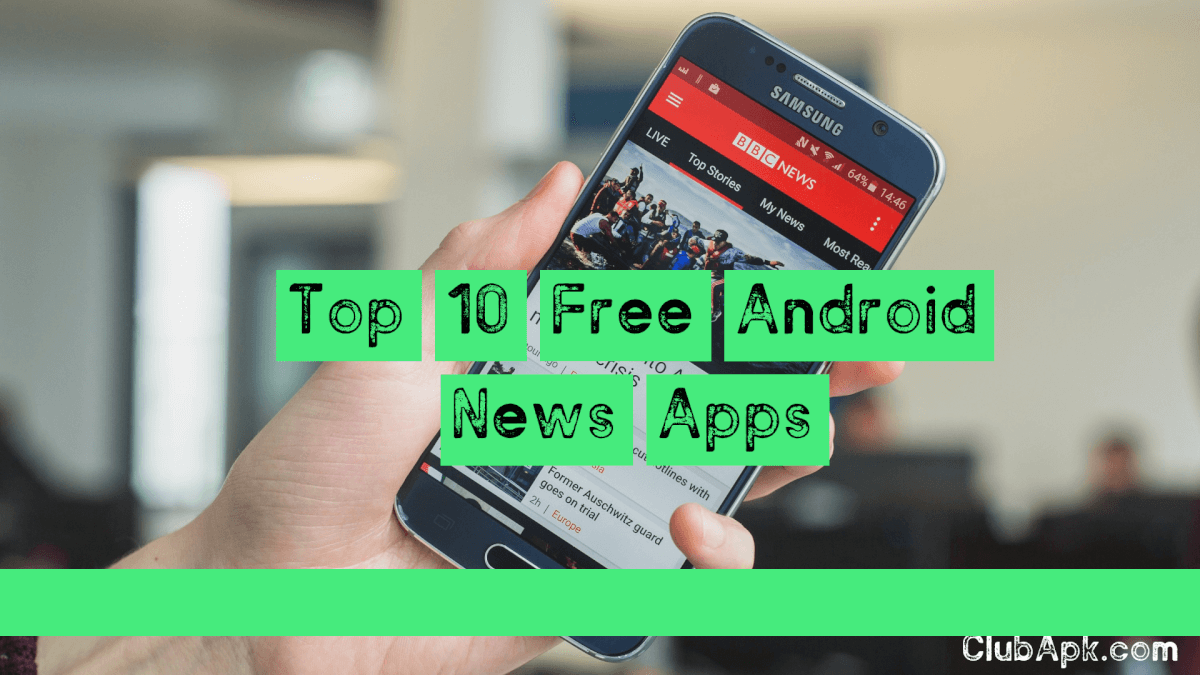 Top 10 Free Android News Apps